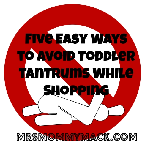Five Easy Ways to Avoid Toddler Tantrums While Shopping | mrsmommymack.com